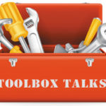 Toolbox Talks – What's it all About